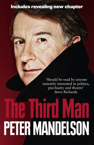 The Third Man: Life at the Heart of New Labour (Paperback)