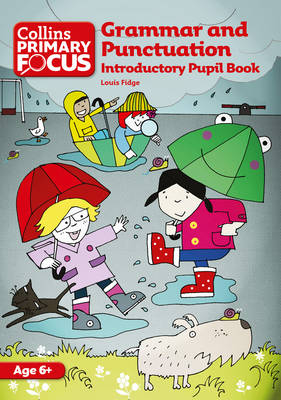 Collins Primary Focus Grammar and Punctuation - Collins Primary Focus (Paperback)