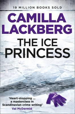 The Ice Princess - Patrick Hedstrom and Erica Falck 1 (Paperback)