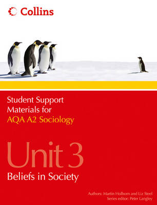 AQA A2 Sociology Unit 3: Beliefs in Society - Student Support Materials for Sociology (Paperback)