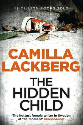 The Hidden Child - Patrick Hedstrom and Erica Falck 5 (Paperback)