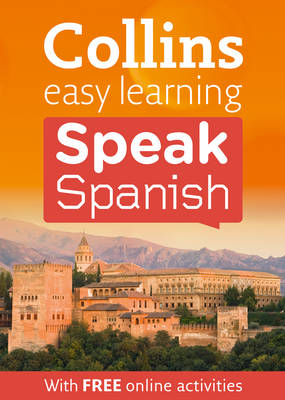 Easy Learning Speak Spanish - Collins Easy Learning Spanish (Paperback)