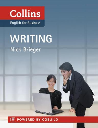 Collins Business Skills and Communication - Business Writing: B1-C2 - Collins Business Skills and Communication (Paperback)