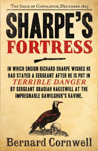 Sharpe's Fortress: The Siege of Gawilghur, December 1803 - The Sharpe Series 3 (Paperback)