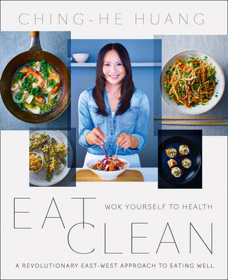 Eat Clean: Wok Yourself to Health (Paperback)