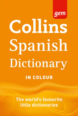 Collins GEM Spanish Dictionary - Collins gem (Paperback)