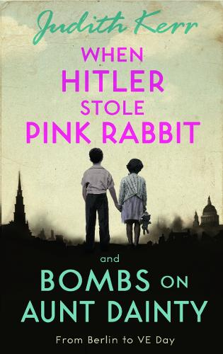 When Hitler Stole Pink Rabbit/Bombs on Aunt Dainty (Paperback)