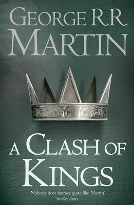 A Clash of Kings - A Song of Ice and Fire 2 (Paperback)