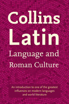 Collins Latin Language and Roman Culture (Paperback)