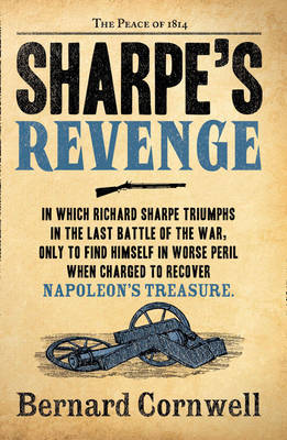 Sharpe's Revenge: The Peace of 1814 - The Sharpe Series 19 (Paperback)