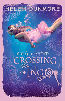 The Crossing of Ingo (the Ingo Chronicles, Book 4) - The Ingo Chronicles 4 (Paperback)