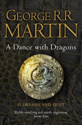 A Dance with Dragons: Part 1 Dreams and Dust - A Song of Ice and Fire 5 (Paperback)