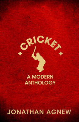 Cricket: a Modern Anthology (Hardback)