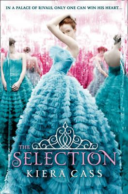 The Selection (the Selection, Book 1) - The Selection 1 (Paperback)
