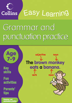 Easy Learning: Grammar and Punctuation Age 7-9 - Collins Easy Learning Age 7-11 (Paperback)