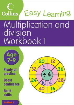 Multiplication and Division Workbook 1: Workbook 1: Age 7-9 - Collins Easy Learning Age 7-11 (Paperback)