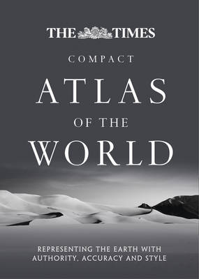 The Times Compact Atlas of the World: Compact Edition (Hardback)