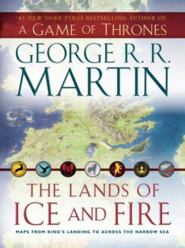 The Lands of Ice and Fire (Hardback)