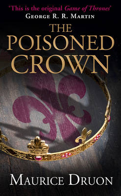 The Poisoned Crown - The Accursed Kings 3 (Paperback)