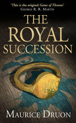 The Royal Succession - The Accursed Kings 4 (Hardback)