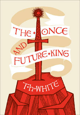 The Once and Future King (Hardback)