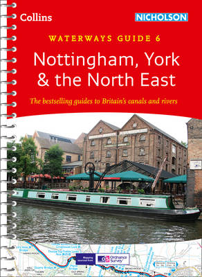 Nottingham, York & the North East No. 6 - Collins Nicholson Waterways Guides (Spiral bound)
