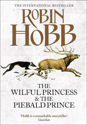The Wilful Princess and the Piebald Prince (Hardback)