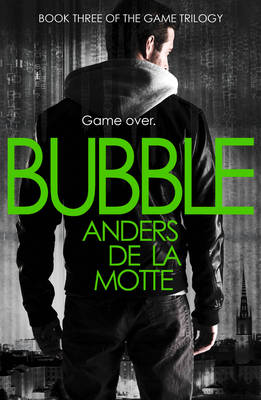 Bubble - Game Trilogy 3 (Paperback)