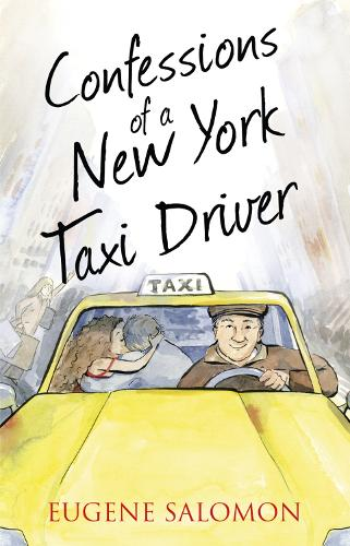 Confessions of a New York Taxi Driver - The Confessions Series (Paperback)