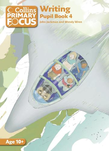Collins Primary Focus: Writing: Pupil Book 4 - Collins Primary Focus (Paperback)