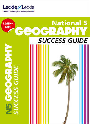 National 5 Geography - Success Guide (Paperback)