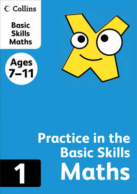 Collins Practice in the Basic Skills: Maths Book 1 - Collins Practice in the Basic Skills (Paperback)