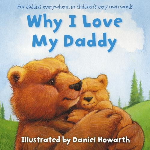 Why I Love My Daddy (Paperback)