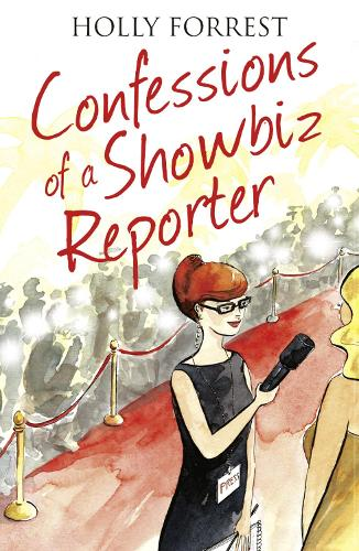 The Confessions of a Showbiz Reporter - The Confessions Series (Paperback)