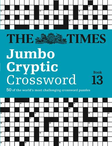 The Times Jumbo Cryptic Crossword: Book 13: The World's Most Challenging Cryptic Crossword (Paperback)