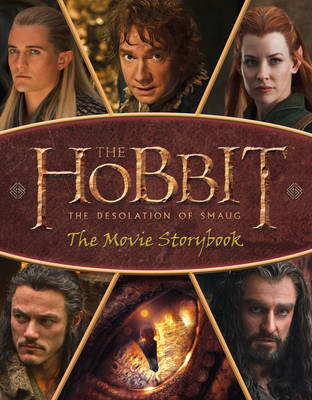 The Hobbit: the Desolation of Smaug - Movie Storybook - The Hobbit: The Desolation of Smaug (Paperback)
