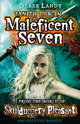 The Maleficent Seven (From the World of Skulduggery Pleasant) (Paperback)