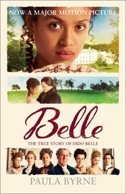 Belle: The True Story of Dido Belle (Paperback)