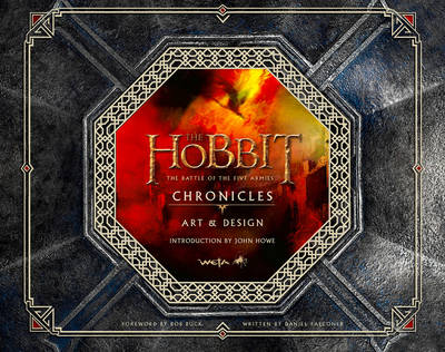 Hobbit: the Battle of the Five Armies - Chronicles: Art & Design - The Hobbit: the Battle of the Five Armies (Hardback)