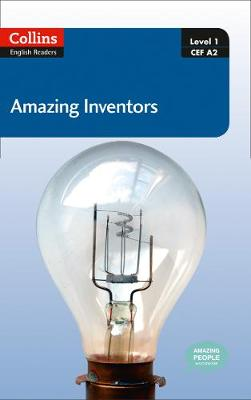 Collins Amazing People ELT Readers: Amazing Inventors : A2 - Collins Amazing People ELT Readers (Paperback)