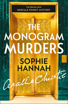 Cover The Monogram Murders: The New Hercule Poirot Mystery