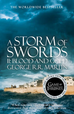 A Storm of Swords: Part 2 Blood and Gold - A Song of Ice and Fire 3 (Paperback)