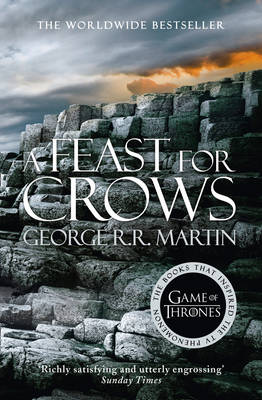 A Feast for Crows - A Song of Ice and Fire 4 (Paperback)
