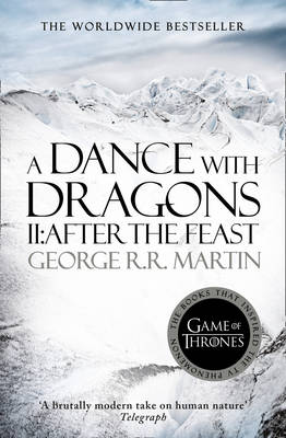 A Dance With Dragons (Part Two): After the Feast: Book 5 of a Song of Ice and Fire - A Song of Ice and Fire 5 (Paperback)