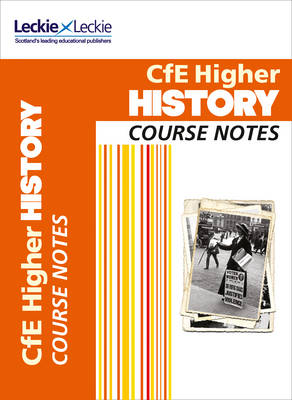 CFE Higher History Course Notes - Course Notes (Paperback)