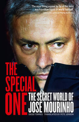 The Special One: The Dark Side of Jose Mourinho (Paperback)