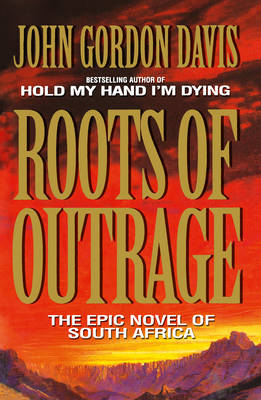 Roots of Outrage (Paperback)