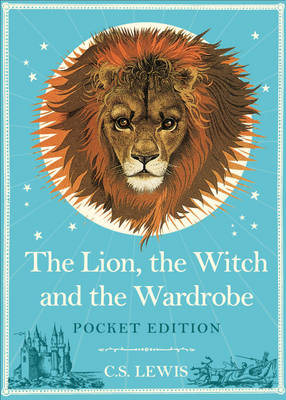 The Lion, the Witch and the Wardrobe (Hardback)