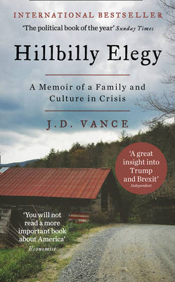 Cover Hillbilly Elegy: A Memoir of a Family and Culture in Crisis