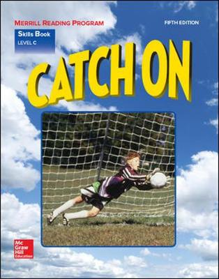 Merrill Reading Program - Catch on Skills Book - Level C - Basic Reading Series (Paperback)